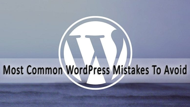 WordPress Mistakes (and How They Can Be Fixed!)
