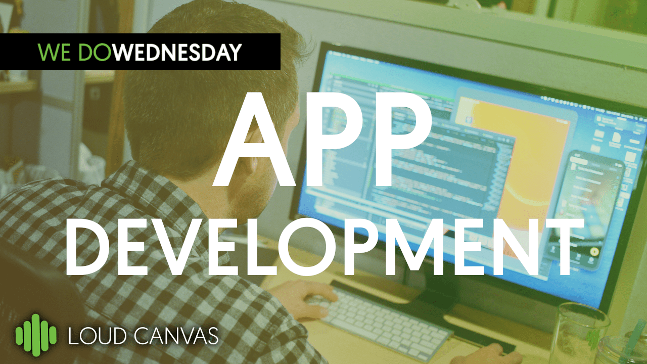 What is App Development and When is it Needed?