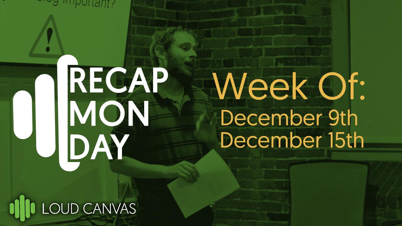 Monday Recap Dec 16, 2019
