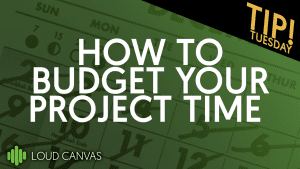 How to budget your project time