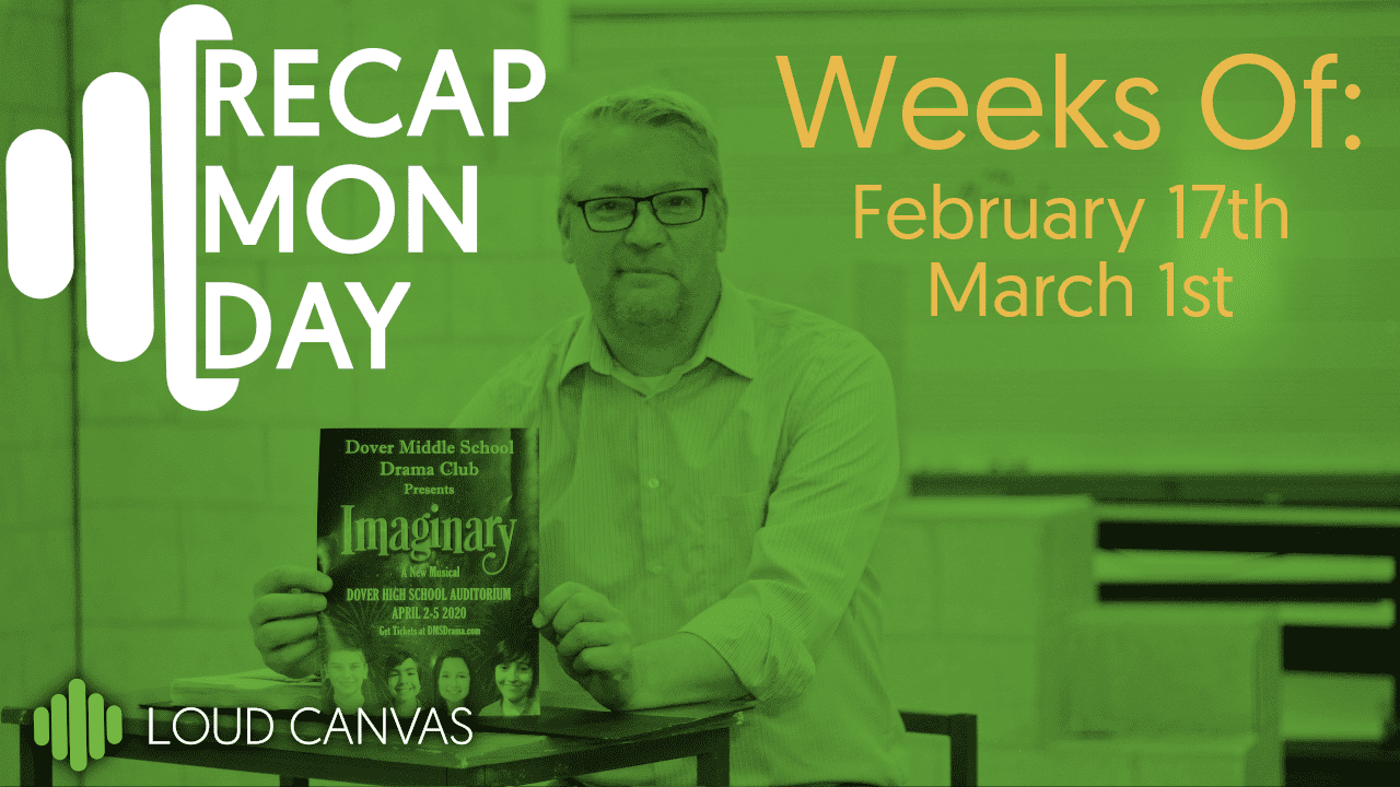 Recap Monday February 17 – March 1