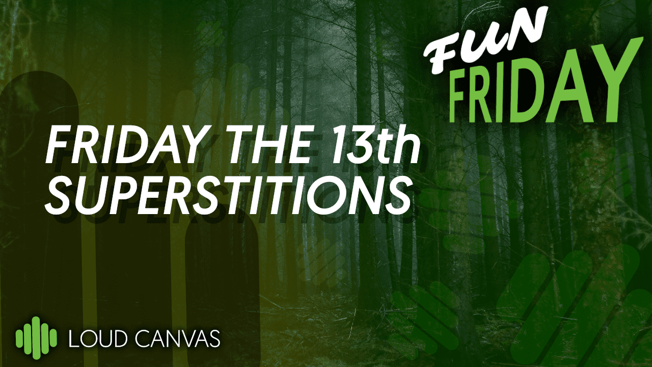 Friday the 13th Superstitions With The LCM Team – Fun Friday!
