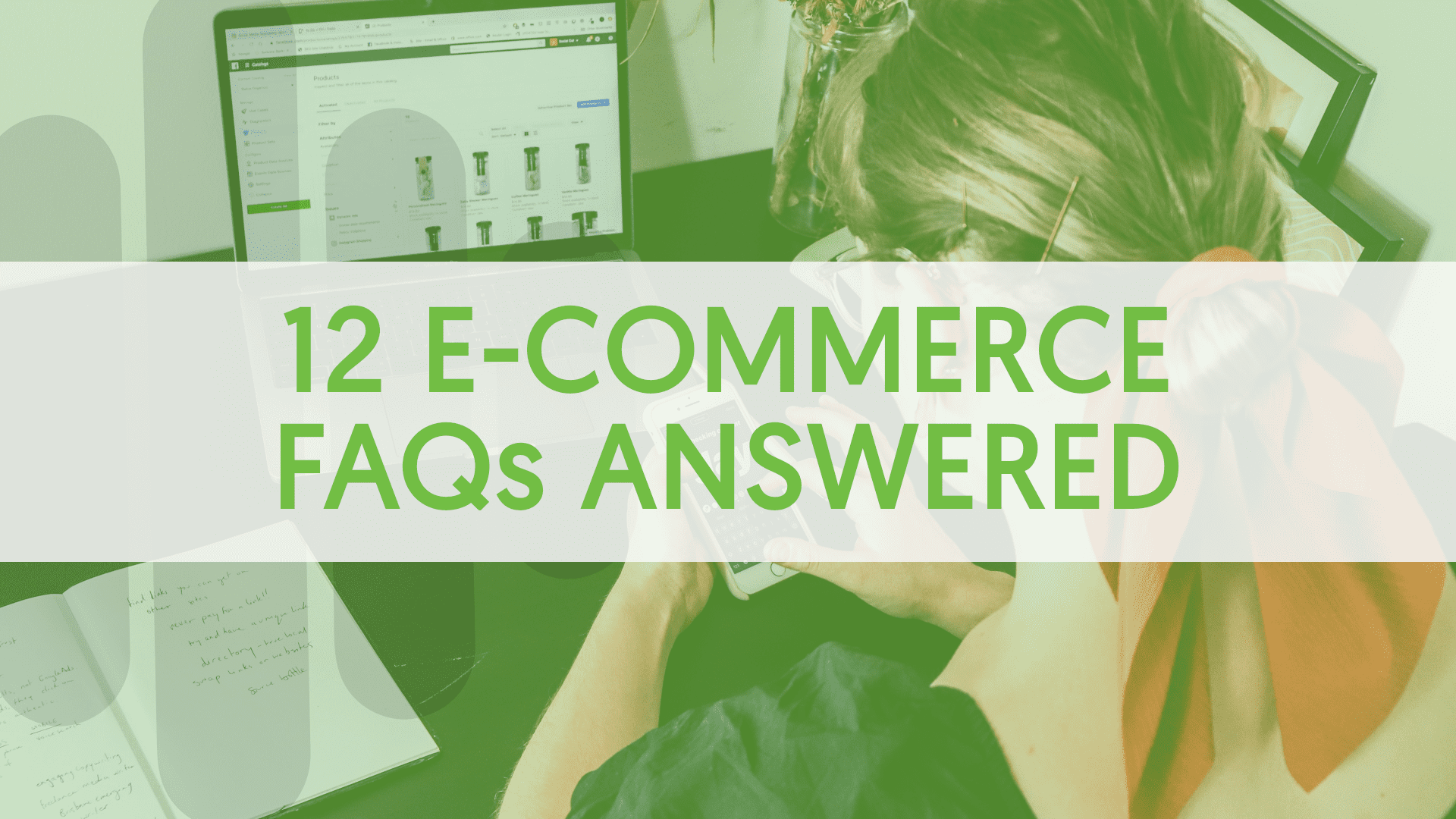 12 Frequently Asked Questions About E-Commerce Answered
