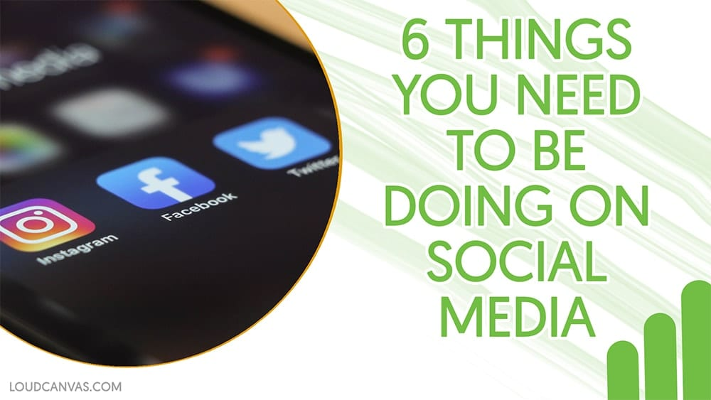 6 Instant Changes That Will Improve Your Social Media Presence