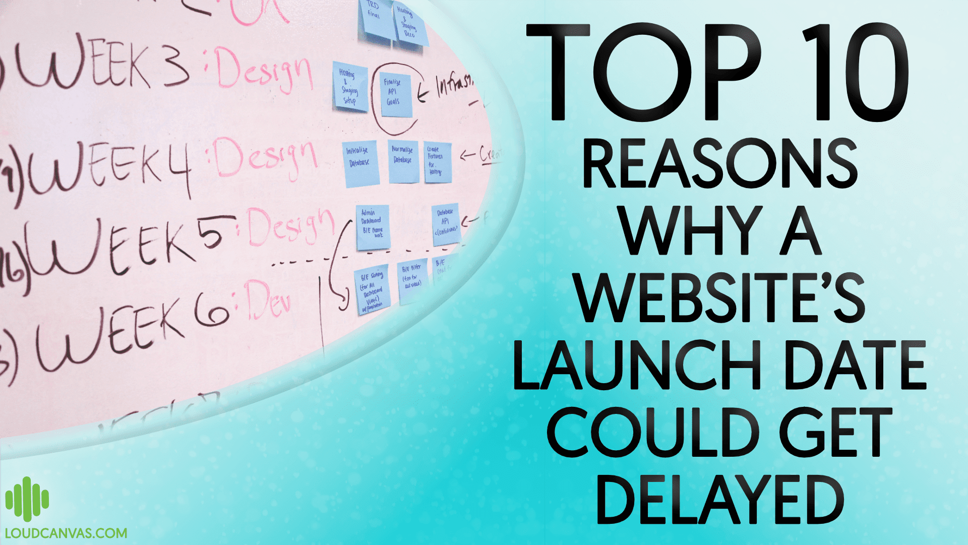 Top 10 Reasons Why A Website's Launch Date Could Get Delayed